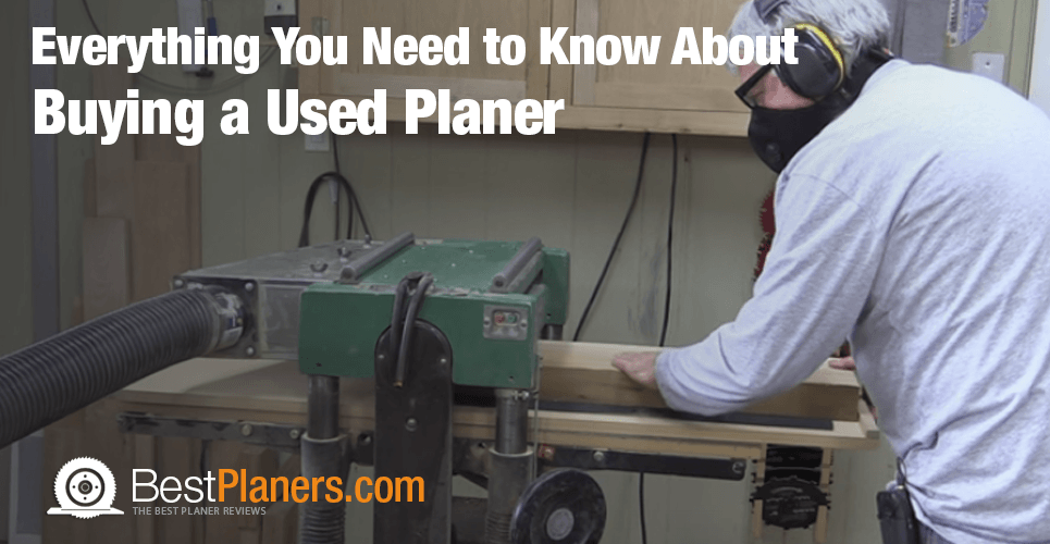 buying a used planer