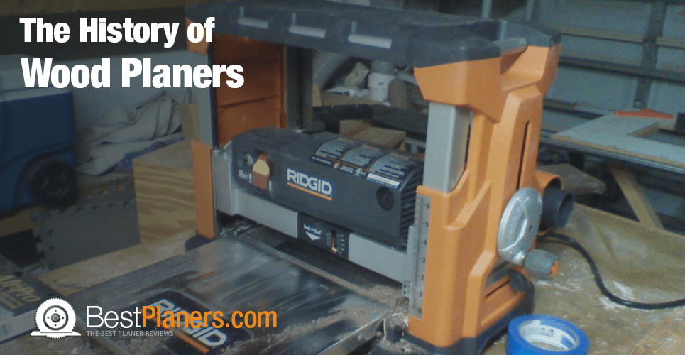 history of planers
