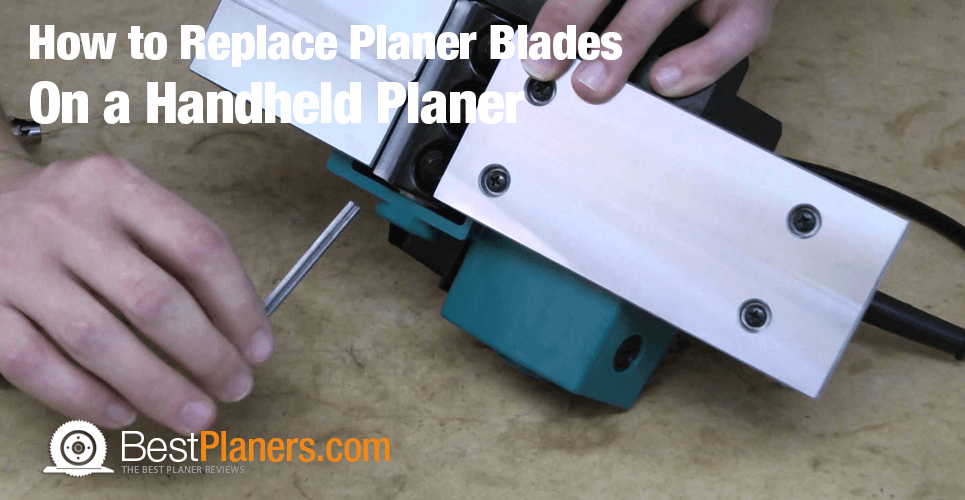 replace blades planer blades